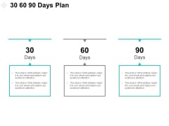 30 60 90 Days Plan Process Ppt PowerPoint Presentation Visual Aids Infographic Template