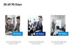 30 60 90 Days Timeline Ppt PowerPoint Presentation Ideas Graphics Design