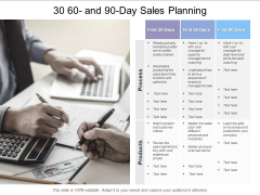 30 60 And 90 Day Sales Planning Ppt PowerPoint Presentation Pictures Slideshow