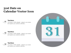 31St Date On Calendar Vector Icon Ppt PowerPoint Presentation File Infographic Template PDF