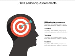 360 Leadership Assessments Ppt PowerPoint Presentation Infographics Ideas Cpb
