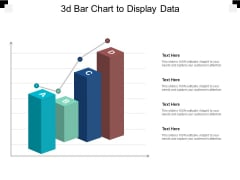 3D Bar Chart To Display Data Ppt PowerPoint Presentation Icon Design Inspiration