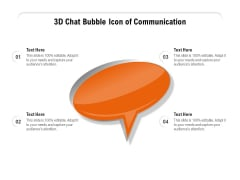 3D Chat Bubble Icon Of Communication Ppt PowerPoint Presentation Icon Layouts PDF