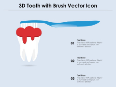 3D Tooth With Brush Vector Icon Ppt PowerPoint Presentation Infographics Smartart PDF