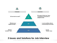 3 Issues And Solutions For Job Interview Ppt PowerPoint Presentation Gallery Templates PDF