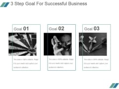 3 Step Goal For Successful Business Ppt PowerPoint Presentation Designs
