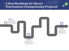 3 Step Roadmap For Sports Tournament Championship Proposal Ppt Layouts Structure PDF