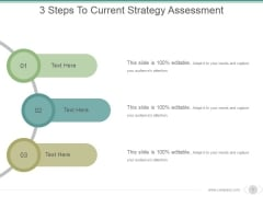 3 Steps To Current Strategy Assessment Ppt PowerPoint Presentation Outline