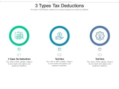 3 Types Tax Deductions Cpb Ppt PowerPoint Presentation Model Format Ideas Cpb Pdf