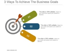 3 Ways To Achieve The Business Goals Powerpoint Slide Designs