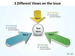 3 Different Views On The Issue Ppt Slides Diagrams Templates