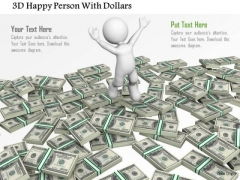 3d Happy Person With Dollars PowerPoint Templates