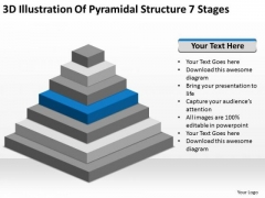 3d Illustration Of Pyramidial Structure 7 Stages Need Business Plan PowerPoint Slides