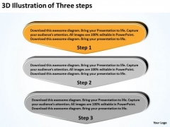 3d Illustration Of Three Steps Easy Business Plans PowerPoint Slides