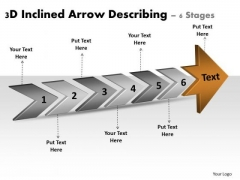 3d Inclined Arrow Describing 6 Stages Flow Chart Creator Online PowerPoint Templates