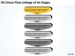 3d Linear Flow Linkage Of Six Stages Business Plan Form PowerPoint Templates
