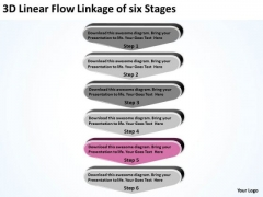 3d Linear Flow Linkage Of Six Stages Create Business Plan Free PowerPoint Templates