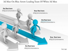 3d Man On Blue Arrow Leading Team Of White 3d Men