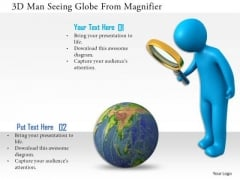 3d Man Seeing Globe From Magnifier