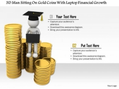 3d Man Sitting On Gold Coins With Laptop Financial Growth