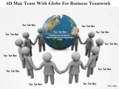 3d Man Team With Globe For Business Teamwork