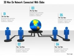 3d Men On Network Connected With Globe