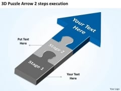 3d Puzzle Arrow 2 Steps Execution Ppt Write Business Plan PowerPoint Templates