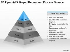 3d Pyramid 5 Staged Dependent Process Finance Ppt Business Plan How To Write PowerPoint Slides