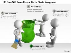 3d Team With Green Recycle Bin For Waste Management