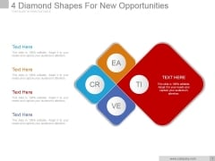 4 Diamond Shapes For New Opportunities Ppt PowerPoint Presentation Layout