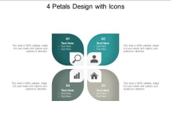 4 Petals Design With Icons Ppt PowerPoint Presentation Inspiration