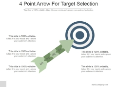 4 Point Arrow For Target Selection Ppt PowerPoint Presentation Gallery