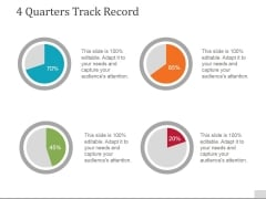 4 Quarters Track Record Template 2 Ppt PowerPoint Presentation Gallery Format Ideas