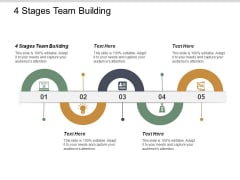 4 Stages Team Building Ppt PowerPoint Presentation Summary Master Slide Cpb