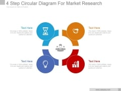 4 Step Circular Diagram For Market Research Ppt PowerPoint Presentation Templates