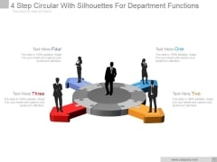 4 Step Circular With Silhouettes For Department Functions Ppt PowerPoint Presentation Guide