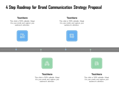 4 Step Roadmap For Brand Communication Strategy Proposal Ppt Show Aids PDF
