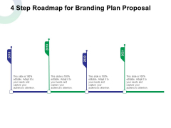 4 Step Roadmap For Branding Plan Proposal Ppt File Slides PDF
