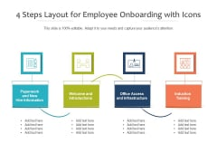 4 Steps Layout For Employee Onboarding With Icons Ppt PowerPoint Presentation Infographic Template Layouts PDF