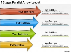 4 Stages Parallel Arrow Layout How To Write Business Plan PowerPoint Slides