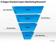 4 Stages Stacked Layers Marketing Research Business Plan Writers For Hire PowerPoint Slides