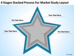 4 Stages Stacked Process For Market Study Layout Ppt Business Plan PowerPoint Slides