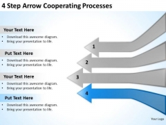 4 Step Arrow Cooperating Processes Ppt How To Form Business Plan PowerPoint Templates