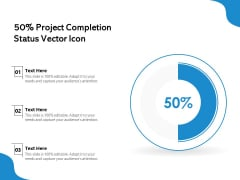 50 Percent Project Completion Status Vector Icon Ppt PowerPoint Presentation File Inspiration PDF