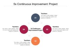 5S Continuous Improvement Project Ppt PowerPoint Presentation Portfolio Graphic Tips Cpb Pdf