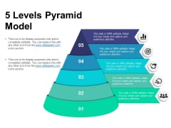 5 Levels Pyramid Model Ppt PowerPoint Presentation Gallery Design Templates