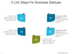 5 Link Steps For Business Startups Ppt PowerPoint Presentation Designs Download