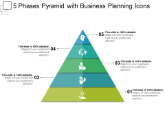 5 Phases Pyramid With Business Planning Icons Ppt PowerPoint Presentation Professional Slide Download