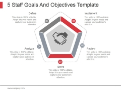5 Staff Goals And Objectives Template Ppt PowerPoint Presentation Designs Download