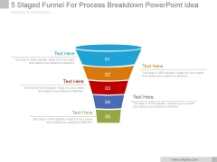 5 Staged Funnel For Process Breakdown Ppt PowerPoint Presentation Design Ideas